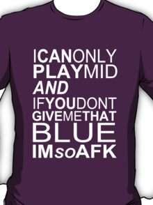 I'm So AFK - White Text T-Shirt
