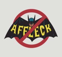 Just Say No To Affleck by Look Human