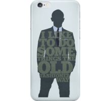 Skyfall - James Bond: The Old Fashioned Way iPhone Case/Skin