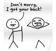 I got your back Poster