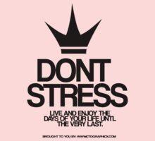 Dont Stress Kids Tee