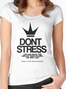 Dont Stress Women's Fitted Scoop T-Shirt