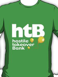 Hostile Take Over Bank T-Shirt