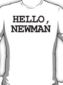 HELLO NEWMAN funny seinfeld vandelay T-Shirt