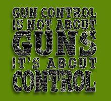 Gun control.. by TinaGraphics