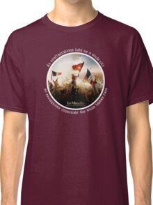 Les Miserables movie picture/book quote T-Shirt Classic T-Shirt