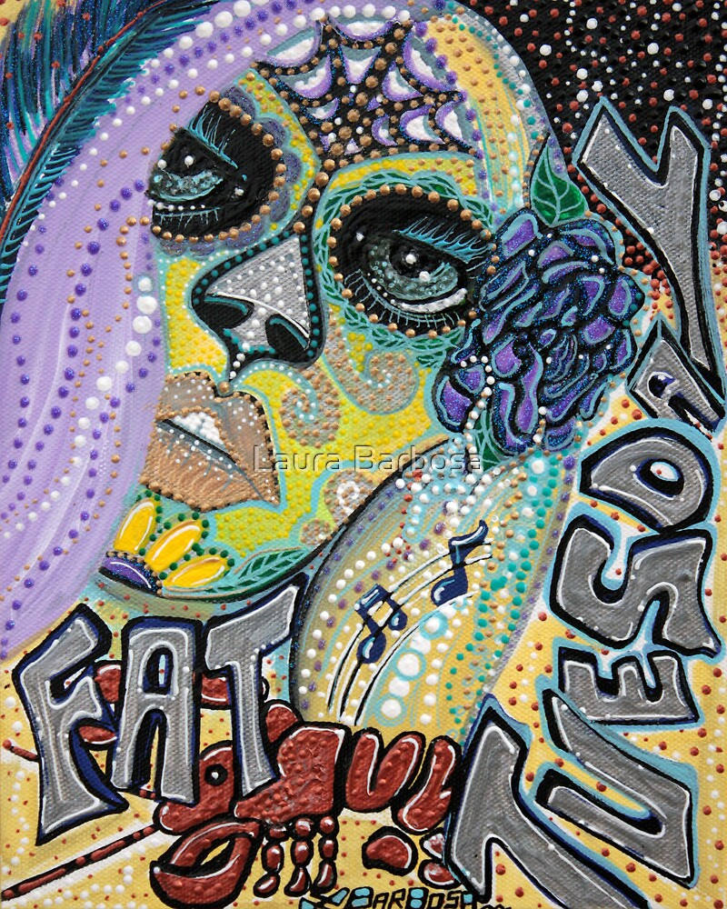 Fat Tuesday by Laura Barbosa