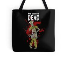 The Cooking Dead Tote Bag