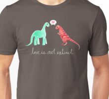 Love Is Not Extinct Unisex T-Shirt