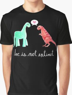 Love Is Not Extinct Graphic T-Shirt