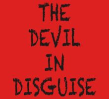 The Devil In Disguise  by Mechan1cal5hdws