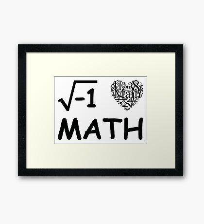 I Love Math Framed Print