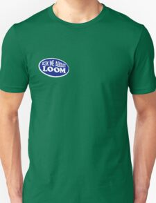 Monkey Island - Ask me about Loom Unisex T-Shirt