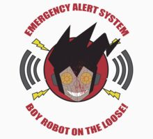 Emergency alert system- Boy robot on the loose! by TheBlueWind
