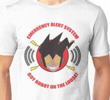 Emergency alert system- Boy robot on the loose! Unisex T-Shirt