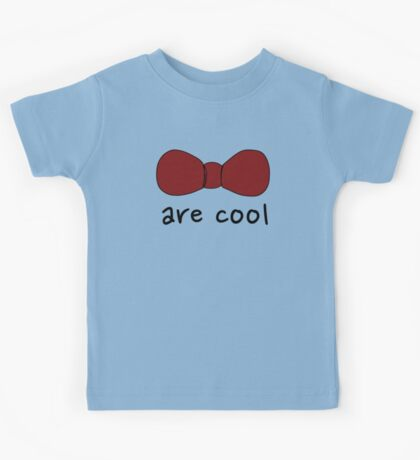 Bowties are Cool Kids Tee