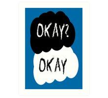 Okay? Art Print