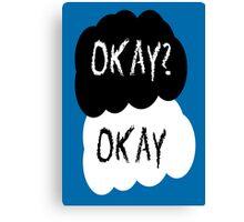 Okay? Canvas Print