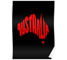 Australia in the shape of Australia Poster