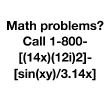 Math Problems? Photographic Print