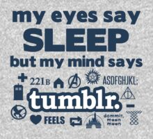 Why sleep when you can Tumblr? T-Shirt