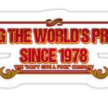 """The """"Don't Give A fuck"""" Company / Ignoring the world's problems since 1978 Sticker"""