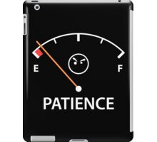 Out of Patience iPad Case/Skin