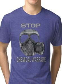 ☝ ☞ STOP CHEMICAL WARFARE TEE SHIRT-HEARTFELT DEDICATION TO♥♥ THE CHILDREN♥♥ AND ALL WHOSE LIVES THAT WERE TAKEN♥♥☝ ☞ Tri-blend T-Shirt