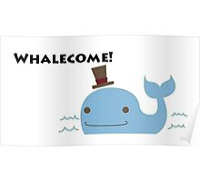 Whalecome!  Poster
