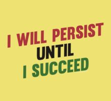 I Will Persist Until i Succeed One Piece - Short Sleeve