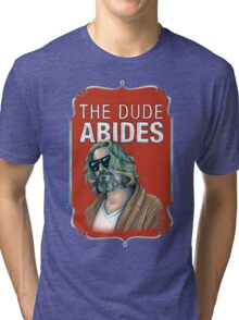 BIG LEBOWSKI-The Dude- Abides Tri-blend T-Shirt