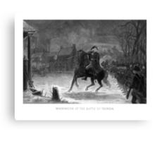 George Washington At The Battle Of Trenton Canvas Print