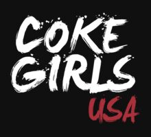 Coke Girls USA T - Shirts & Hodies by incetelso