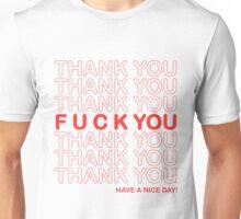 Thanks For Nothing! Unisex T-Shirt