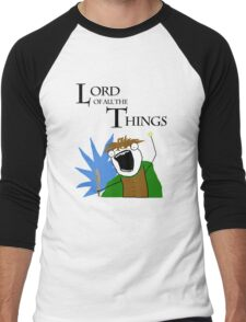 Lord of All The Things! Men's Baseball ¾ T-Shirt