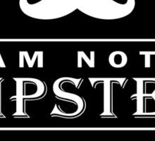 Leather Engraved - I am not a Hipster 100% Guaranteed Sticker