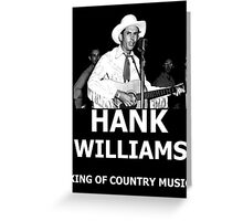 Hank Williams Sr. King Of Country Music Greeting Card