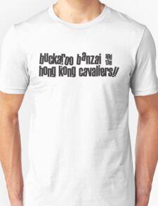 Buckaroo Banzai & the Hong Kong Cavaliers 2 Unisex T-Shirt
