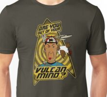 Are You Out Of Your Vulcan Mind? (Distressed version) Unisex T-Shirt