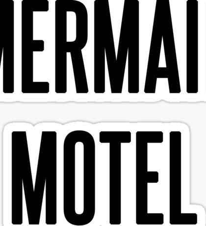 MERMAID MOTEL Sticker