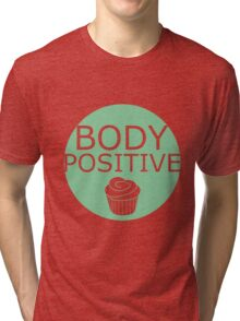 Body Positive (green) Tri-blend T-Shirt