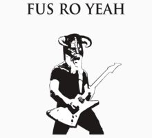 James hetfield fus ro  by ChunkyMeat