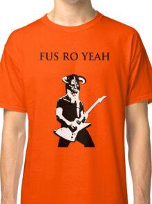 James hetfield fus ro  Classic T-Shirt
