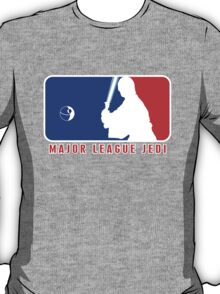 Major League Jedi T-Shirt