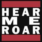 Hear Me Roar 1.1 by Cimoe