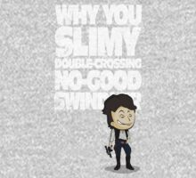 Slimy, Double-Crossing No-Good Swindler (Star Wars) Kids Clothes