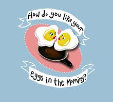 How do you like your eggs? Womens Fitted T-Shirt