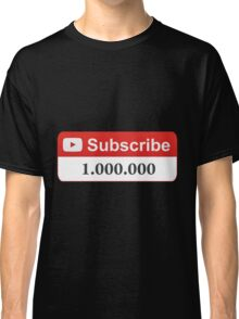 YouTube 1 Million Subscribers Classic T-Shirt