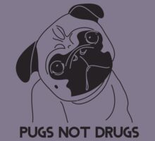 Pugs Not Drugs T-Shirt Kids Clothes