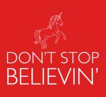 Unicorn. Don't Stop Believin' Baby Tee